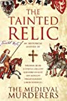 The Tainted Relic (The Medieval Murderers, #1)