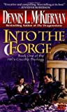 Into the Forge (Hèl's Crucible, #1)