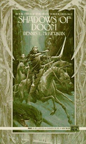 Shadows of Doom (Mithgar, Book 10; The Iron Tower, Book 2)