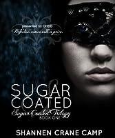 Sugar Coated (The Sugar Coated Trilogy, #1)