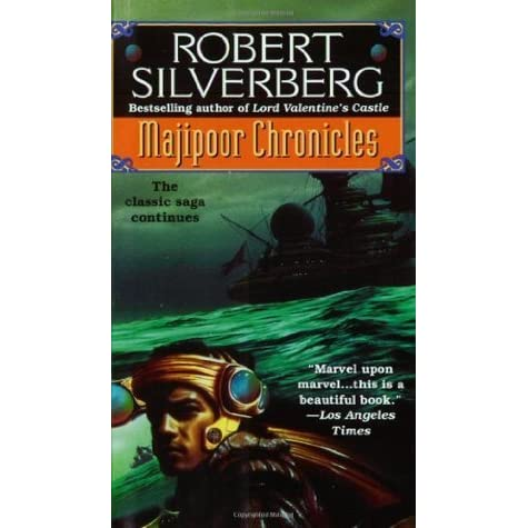 Majipoor Chronicles Lord Valentine 2 By Robert Silverberg