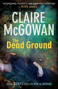 The Dead Ground (Paula McGuire, #2)