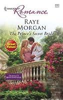 The Prince's Secret Bride (Harlequin Romance)