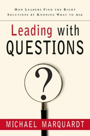 Leading-with-Questions-How-Leaders-Find-the-Right-Solutions-By-Knowing-What-To-Ask