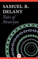 Tales of Nevèrÿon (Return to Nevèrÿon, #1)