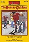 The Hockey Mystery (The Boxcar Children, #80)