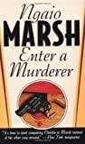 Enter a Murderer (Roderick Alleyn, #2)