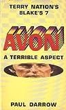 Avon: A Terrible Aspect (Blake's 7)