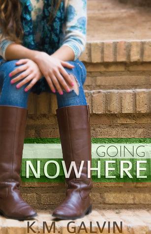 Going Nowhere (Twenty-Something, #1)