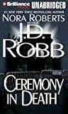 Ceremony in Death by J.D. Robb