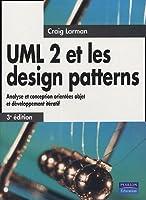 UML 2 et les design patterns. Analyse et conception orientées objet et développement itératif