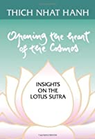 Opening the Heart of the Cosmos: Insights on the Lotus Sutra