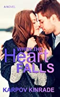 When the Heart Falls