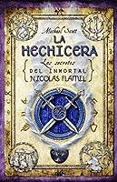 La Hechicera (Los secretos del inmortal Nicolas Flamel, #3)