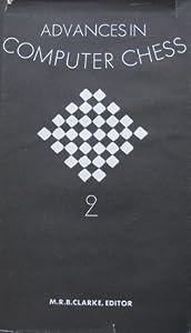 Advances In Computer Chess 2