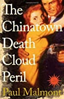 The Chinatown Death Cloud Peril