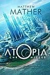 The Atopia Chronicles (Atopia, #1)