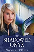 The Shadowed Onyx (Diamond Estates)