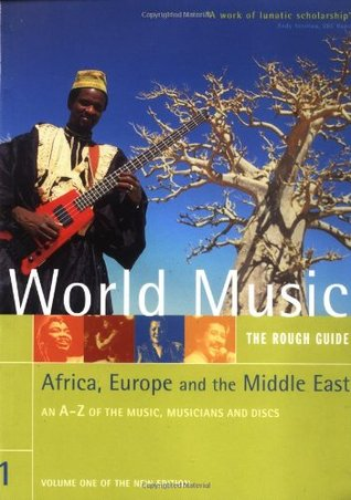 Rough Guide to World Music Volume 1: Africa, Europe & Middle East