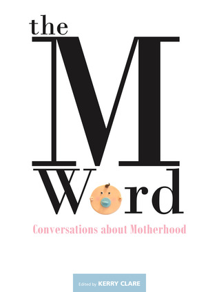 The M Word by Kerry Clare