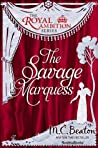 The Savage Marquess (The Royal Ambition Series Book 2)
