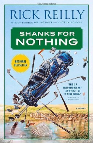 Rick Reilly Shanks for Nothing (Missing Links #2)