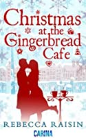 Christmas at the Gingerbread Café (The Gingerbread Café, #1)