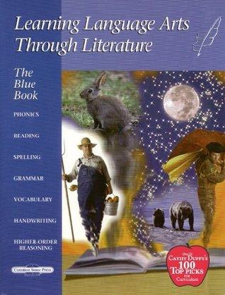 Learning Language Arts Through Literature (The Blue Book) - Teachers Manual