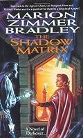 The Shadow Matrix (Darkover, #25)