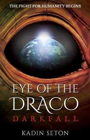Darkfall (Eye of the Draco, #1)