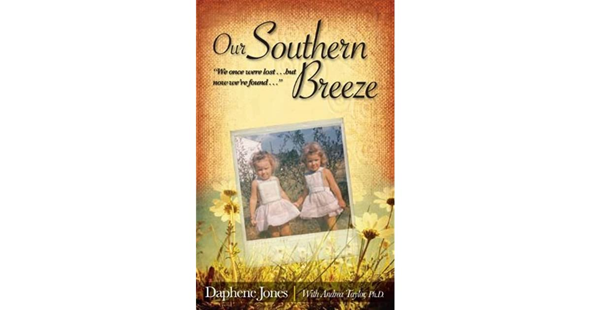 Our Southern Breeze: We Once Were Lost… But Now Were Found...