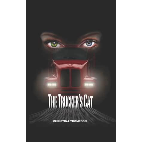 The Trucker's Cat by Christina Thompson