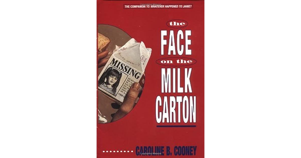 the face on the milk carton No one ever really paid close attention to the faces of the missing children on the  milk cartons but as janie johnson glanced at the face of the.