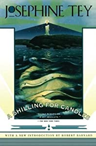 A Shilling for Candles (Inspector Alan Grant, #2)