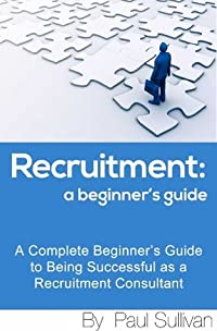 Recruitment: A Beginner's Guide