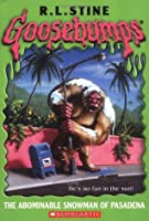 The Abominable Snowman of Pasadena  (Goosebumps, #38)