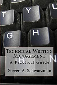 Technical Writing Management: A Practical Guide