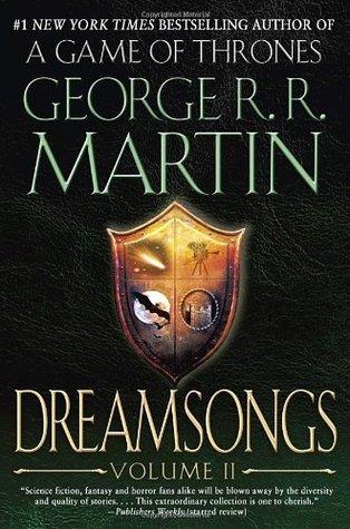 Dreamsongs. Volume II (Dreamsongs, #2)