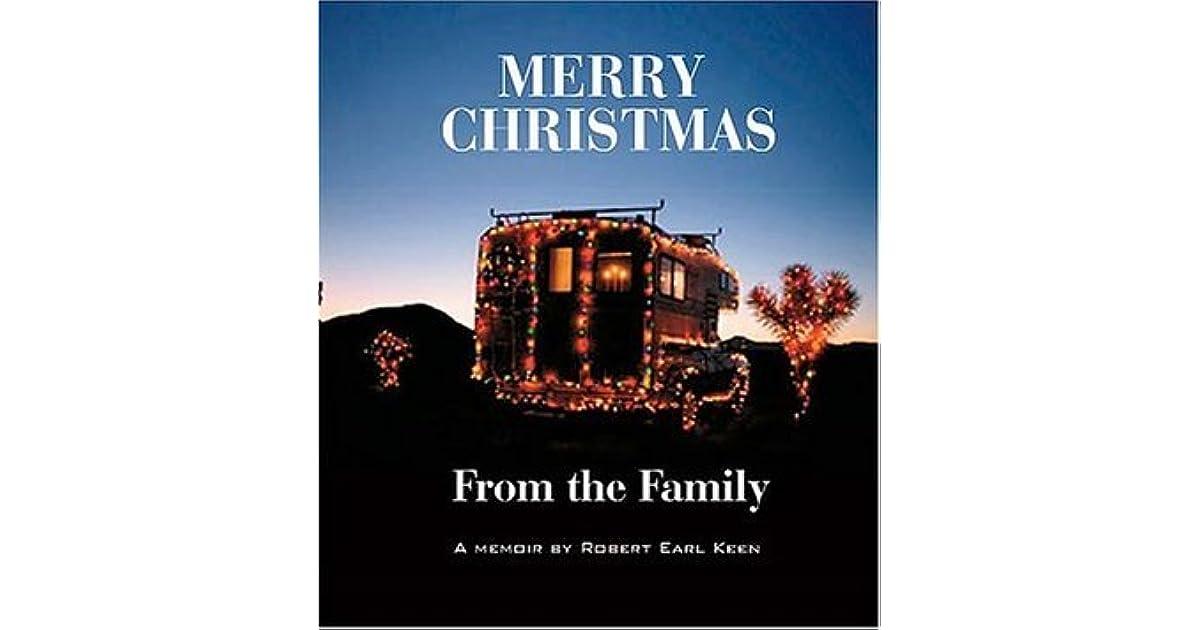 Robert Earl Keen Merry Christmas From The Family.Merry Christmas From The Family By Robert Earl Keen