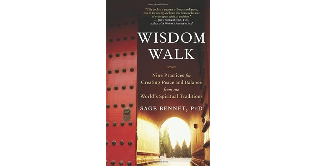 Wisdom Walk: Nine Practices for Creating Peace and Balance