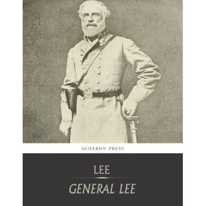 the biography of robert e lee Robert e lee has 504 ratings and 29 reviews tom said: you ever read a biography and wish you could meet the subject this is one of those books gives.