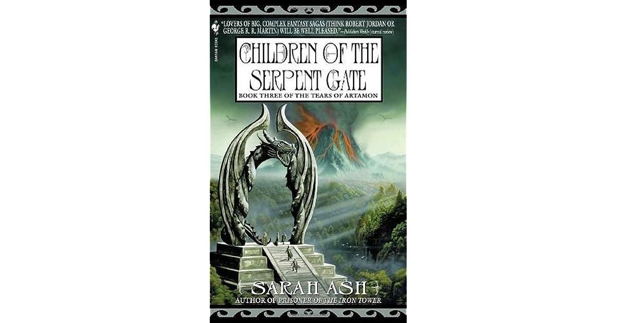 Ebook Children Of The Serpent Gate Tears Of Artamon 3 By Sarah Ash
