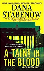 A Taint In The Blood (Kate Shugak, #14)