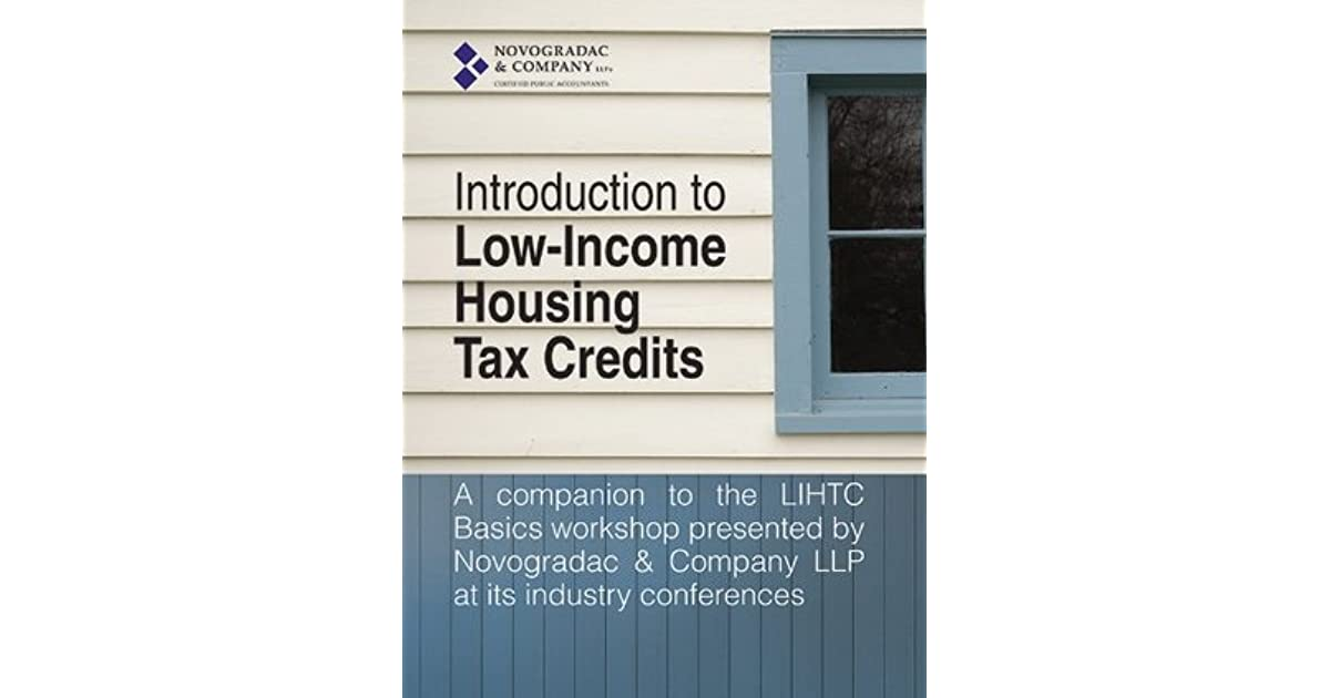 Introduction to Low-Income Housing Tax Credits by Michael J
