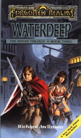 Waterdeep (Forgotten Realms: Avatar #3) by Richard Awlinson