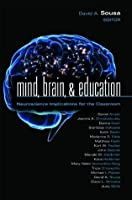 Mind, Brain, & Education: Neuroscience Implications for the Classroom (Leading Edge)