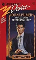 The Case of the Mesmerizing Boss (Most Wanted #1)