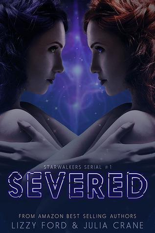 Severed (Starwalkers Serial #1)