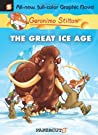 The Great Ice Age (Geronimo Stilton Graphic Novels, #5)