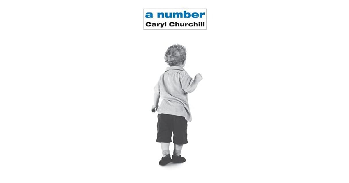 A Number By Caryl Churchill